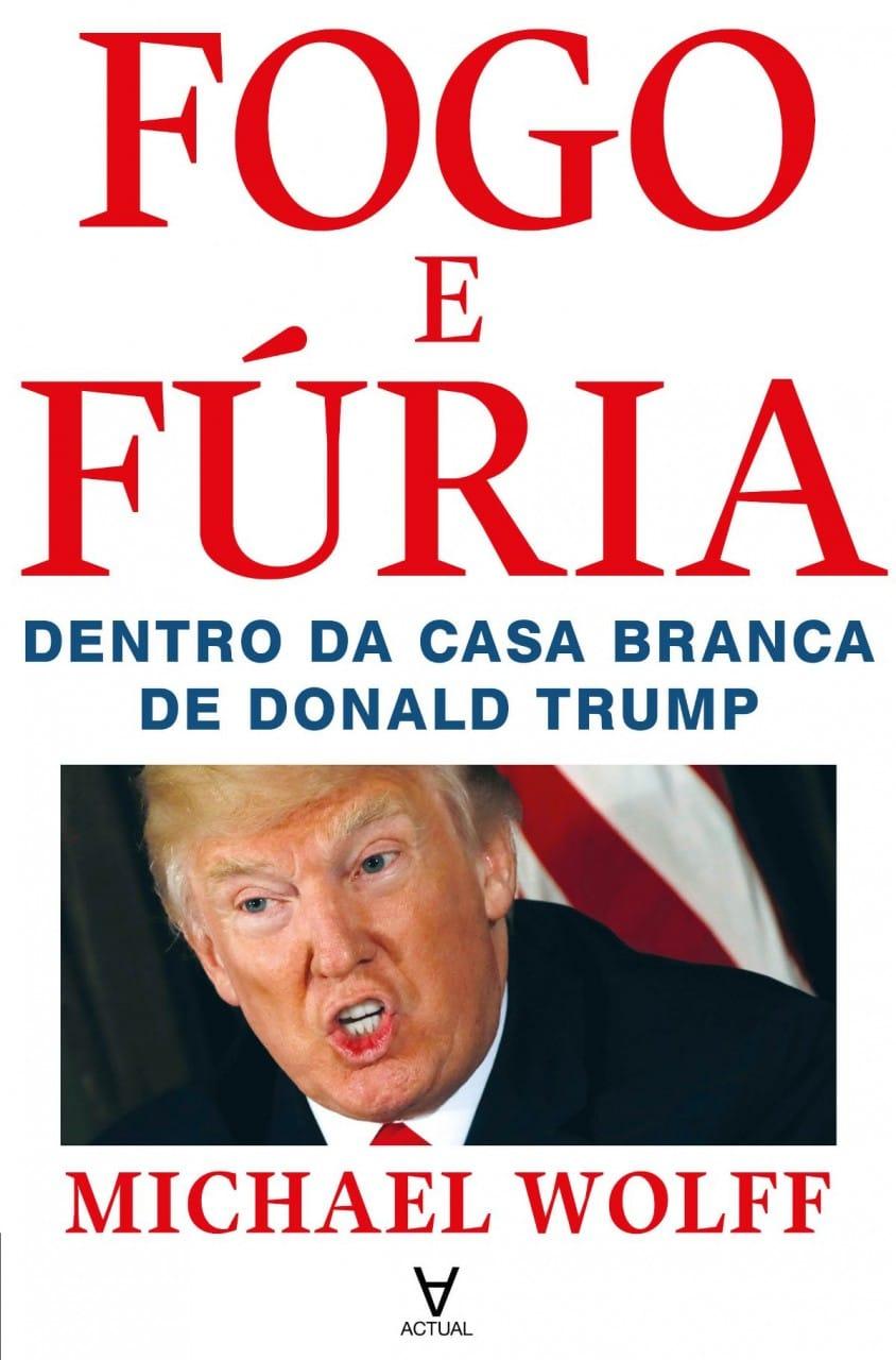 Fogo e Fúria (Fire and Fury) -Donald Trump