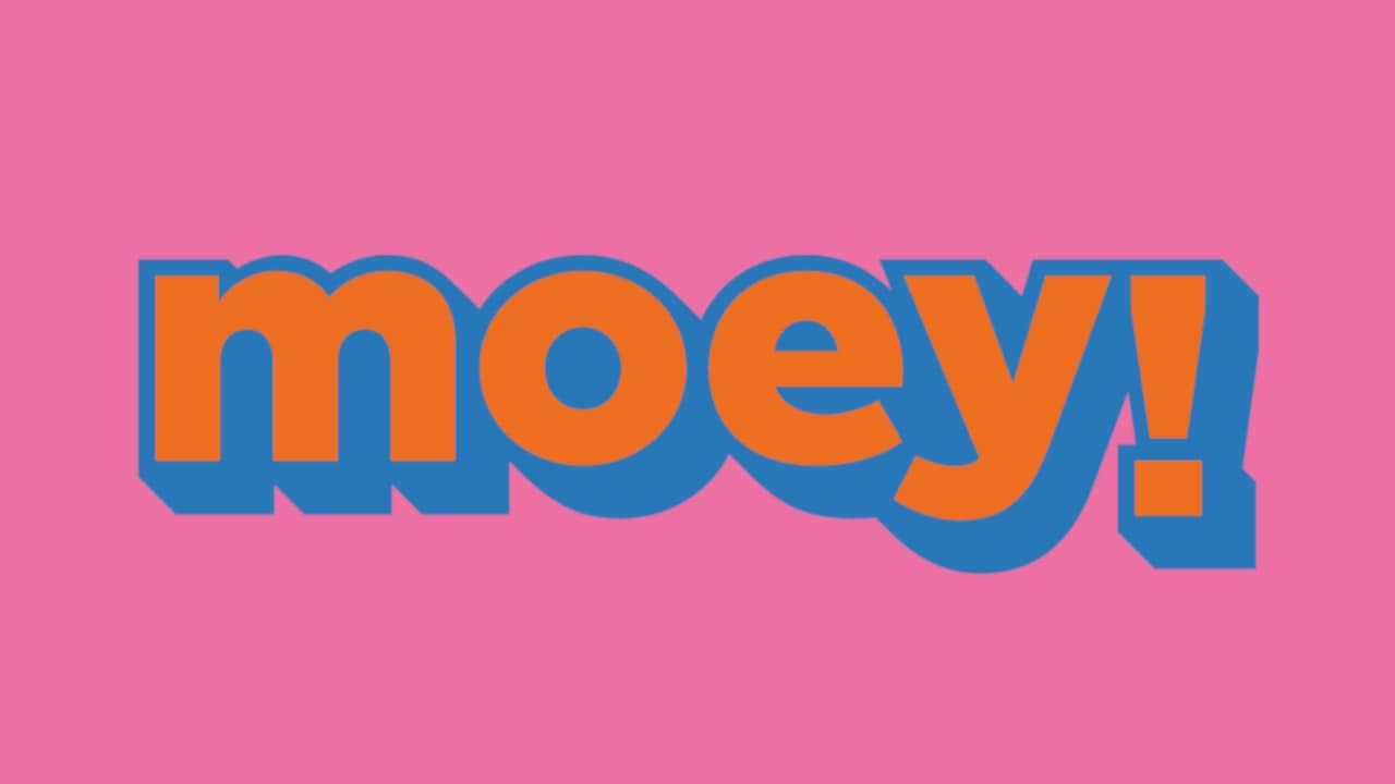 Moey!