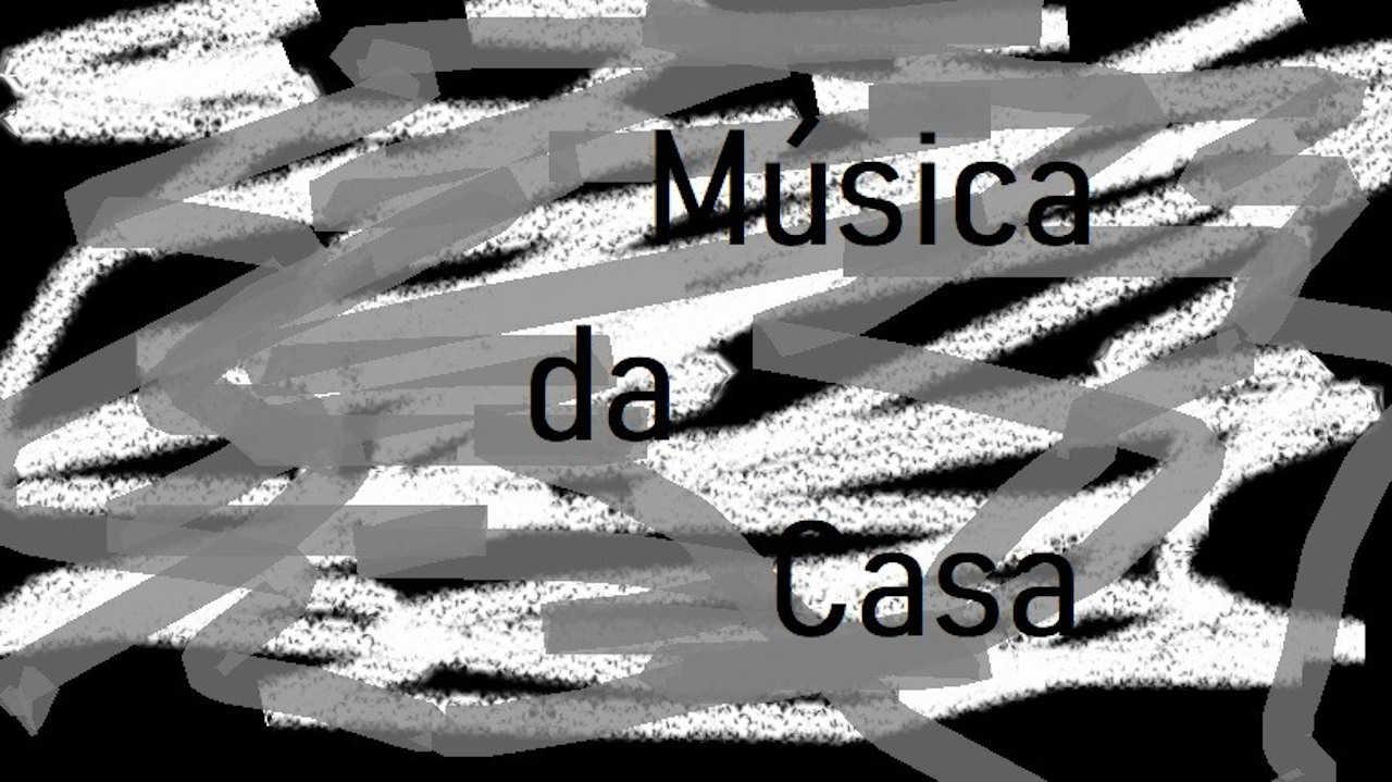 Música da Casa