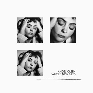 Angel Olsen - Whole New Mess