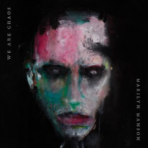 Marilyn Manson - We Are Caos