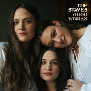 the staves good woman