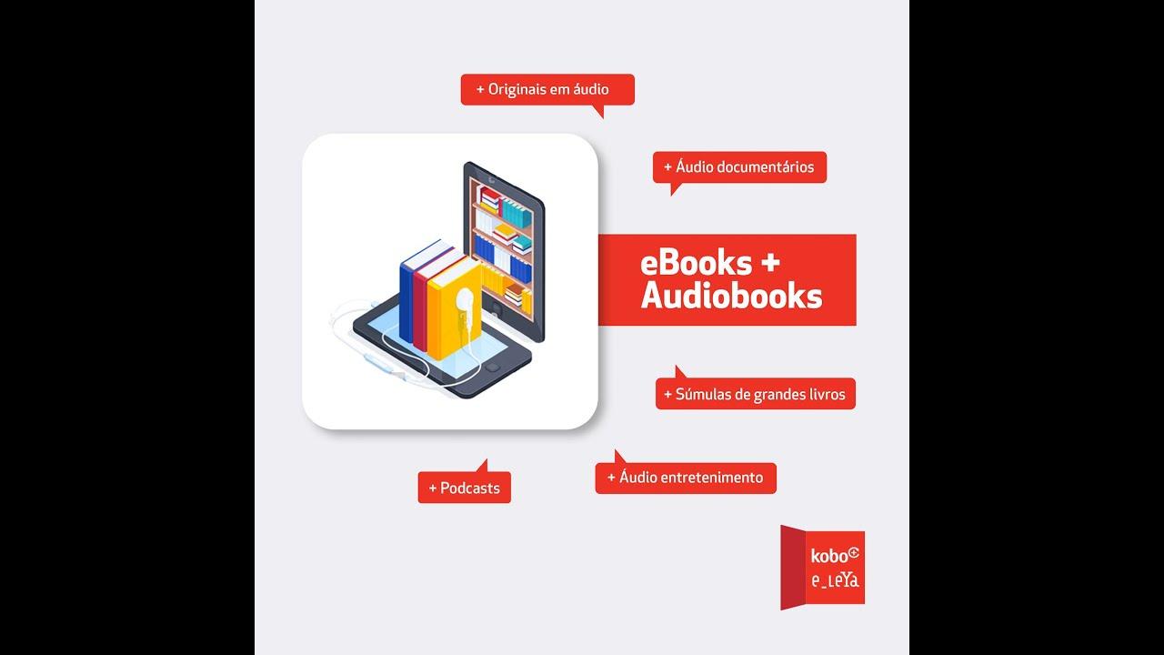 Kobo Plus e_LeYa - maior plataforma portuguesa de eBooks e audiolivros