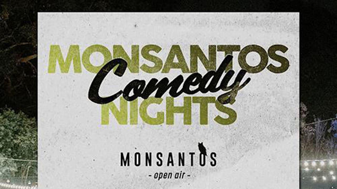 Monsantos Comedy Nights