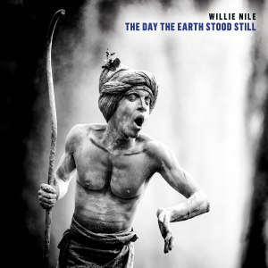 Willie Nile The Day the Earth Stood Still